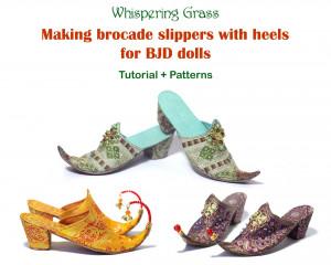 Digital PDF Tutorial + Pattern: Making brocade slippers with heels for BJD dolls