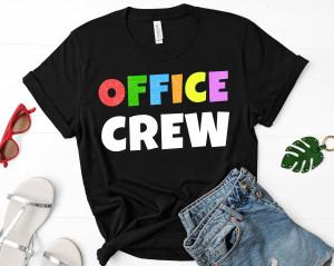 Office Crew shirt, officer shirt, office shirt, office squad shirt, office staff shirt, School Secretary Shirt, Staff shirt, teacher shirt