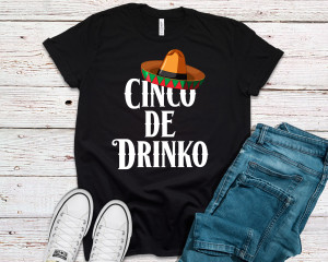 Cinco De Mayo Shirt, Cinco De Drinko, Mexican Fiesta Party, 5 De Mayo, May 5th Holiday, Taco Tuesday, Tequila, Unisex Graphic Tee