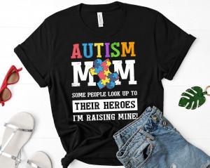 Autism Mom Shirt | Womens Autism Shirt | Autism Mom Gift Shirt | Autism Awareness Shirt | Autism Mom Hero | Unisex T-Shirt